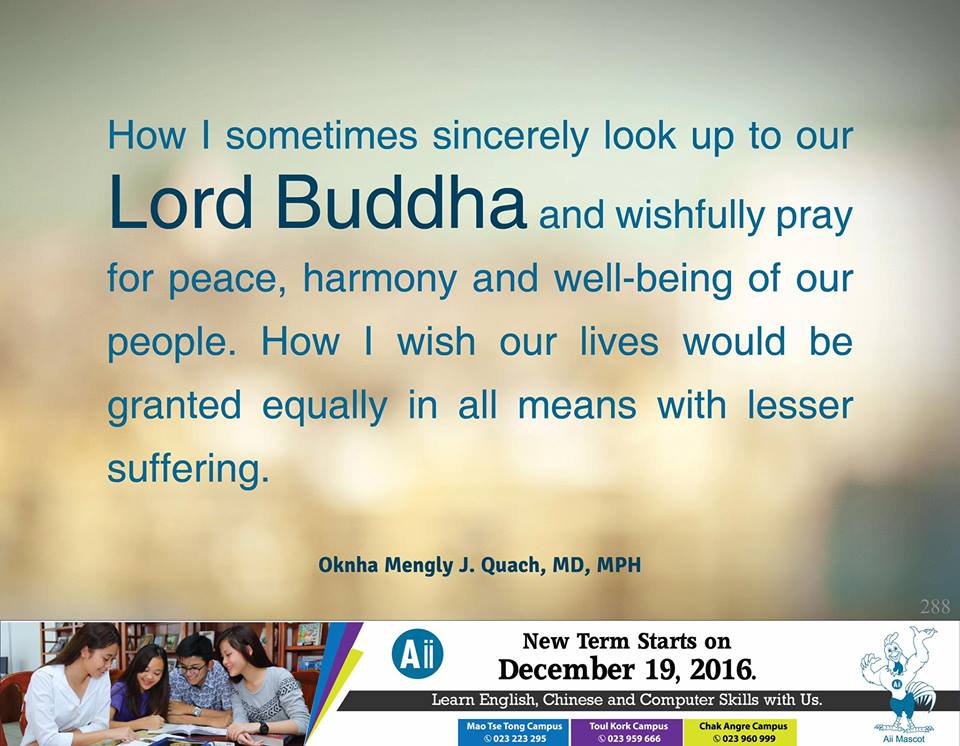 How I Sometimes Sincerely Look Up To Our Lord Buddha And Wishfully Pray For Peace, Harmony And Well-being Of Our People. How I Wish Our Lives Would Be Granted Equally In All Means With Lesser Suffering.