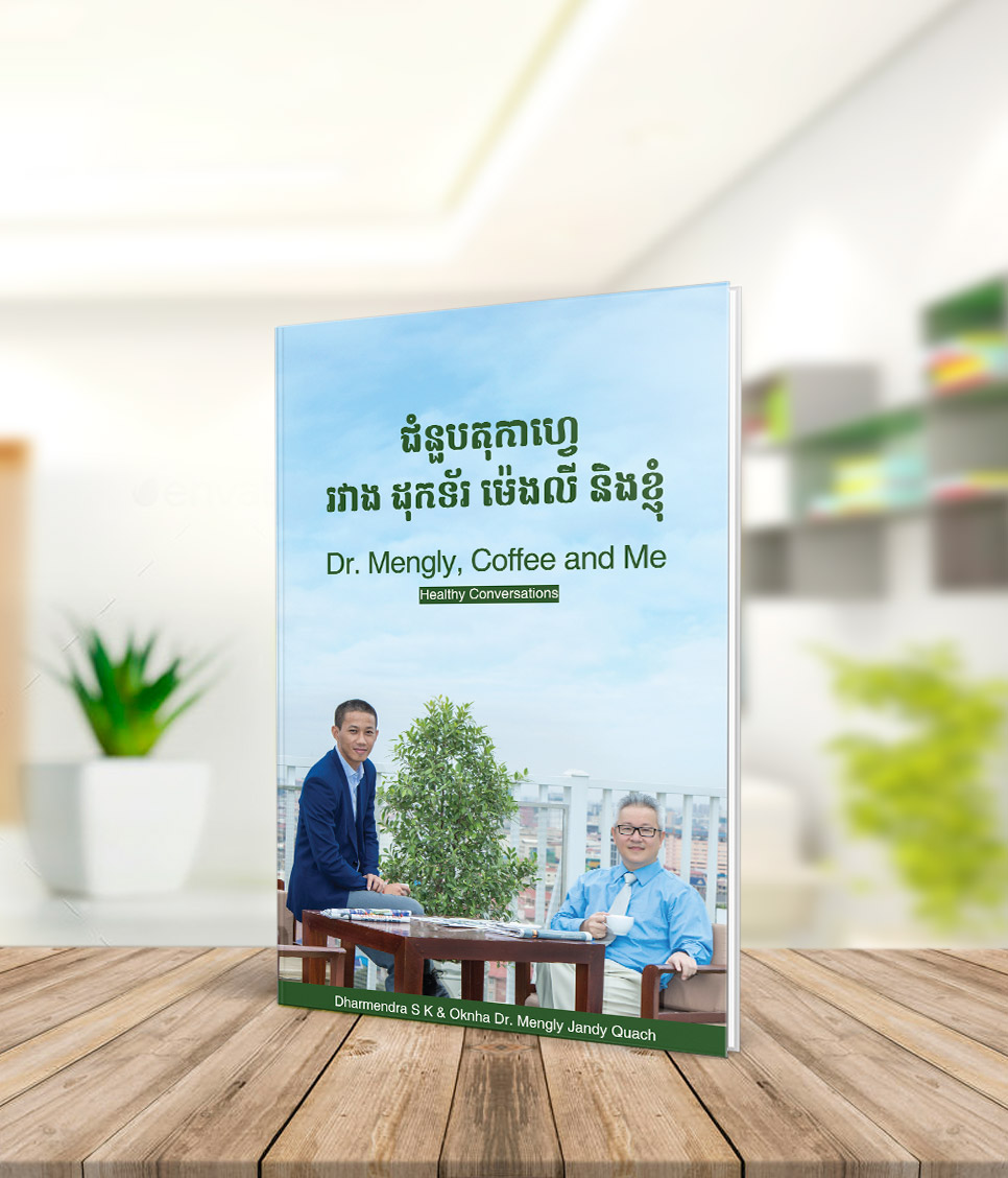 Dr. Mengly, Coffee And Me: Healthy Conversations