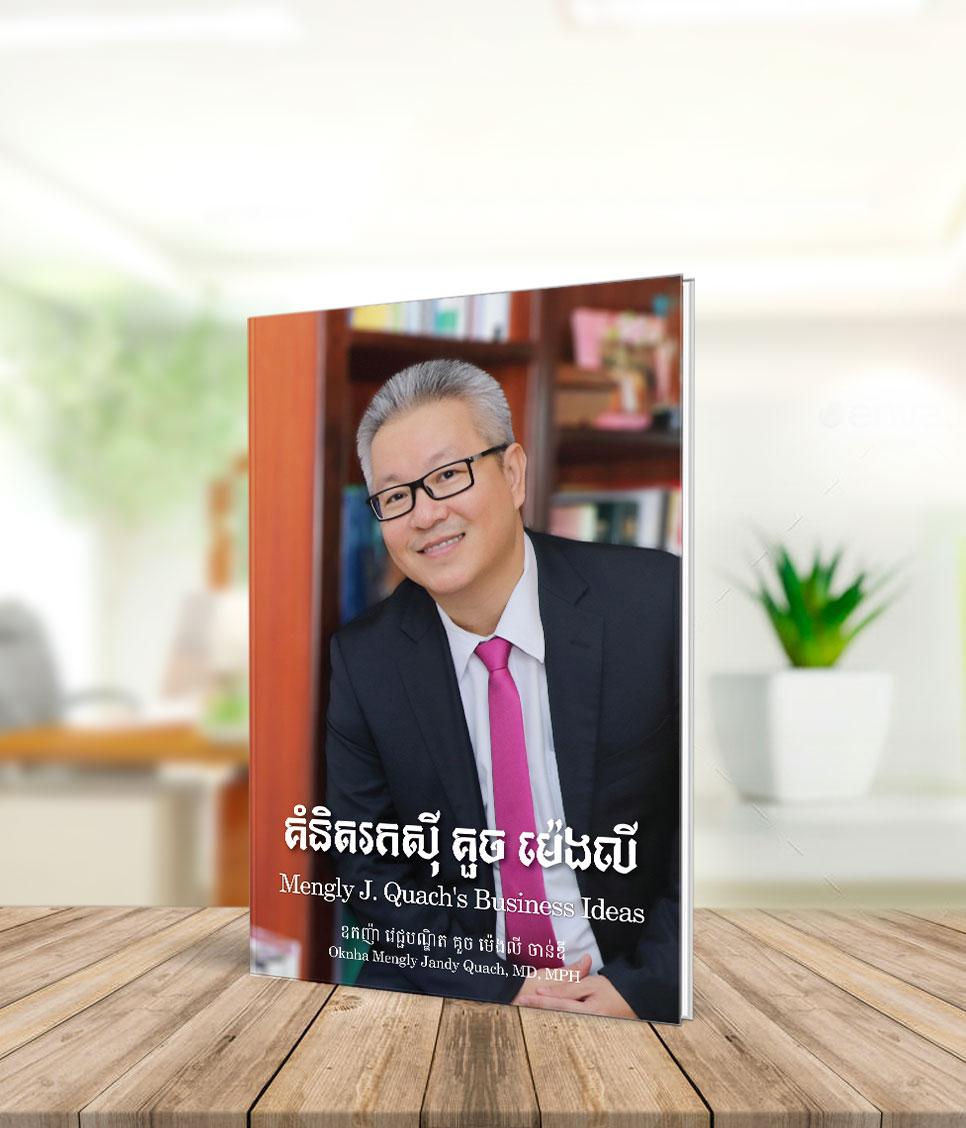 Mengly J. Quach's Business Ideas